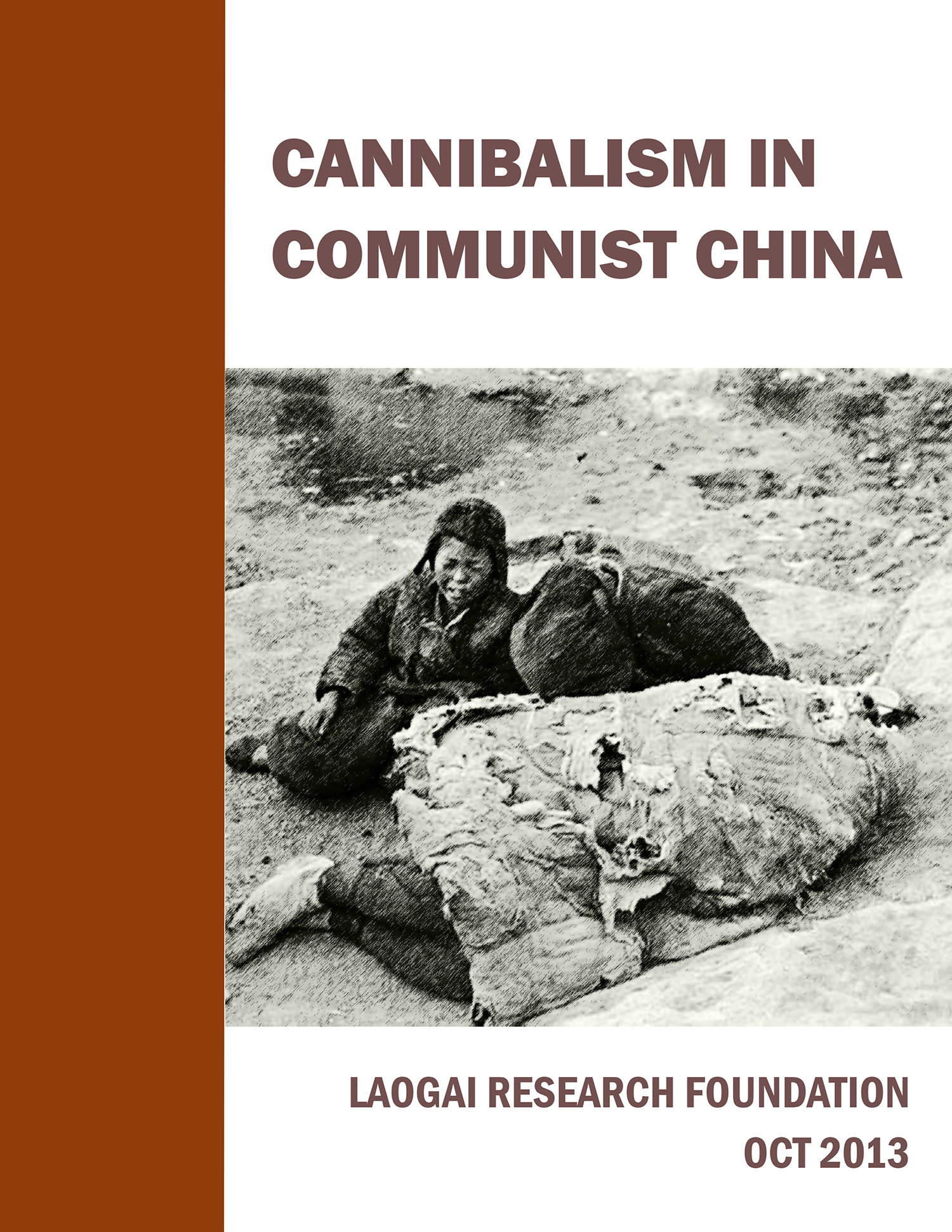 cannibalism Cannibalism in Communist China
